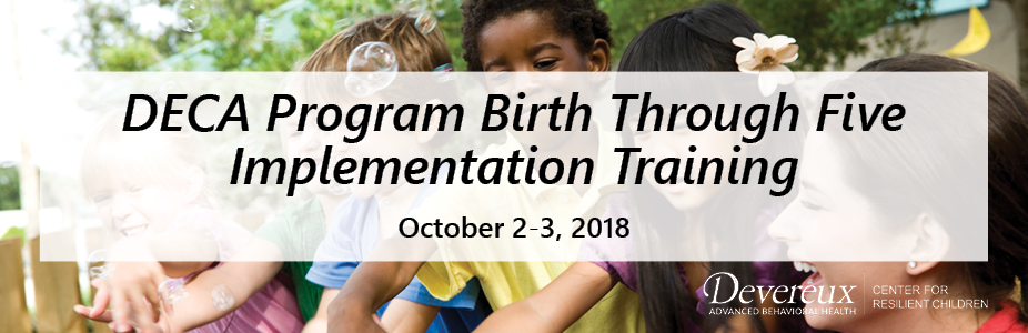 Two-Day Training on DECA Program Birth Through Five Implementation