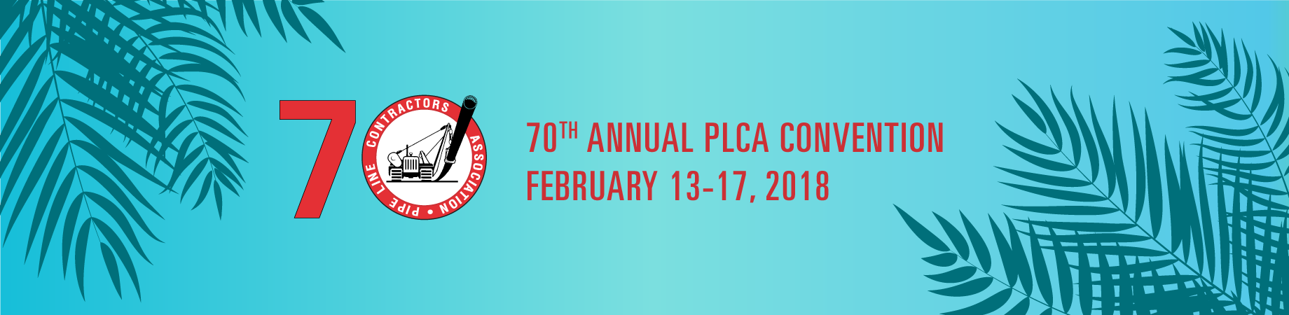 70th Annual PLCA Convention