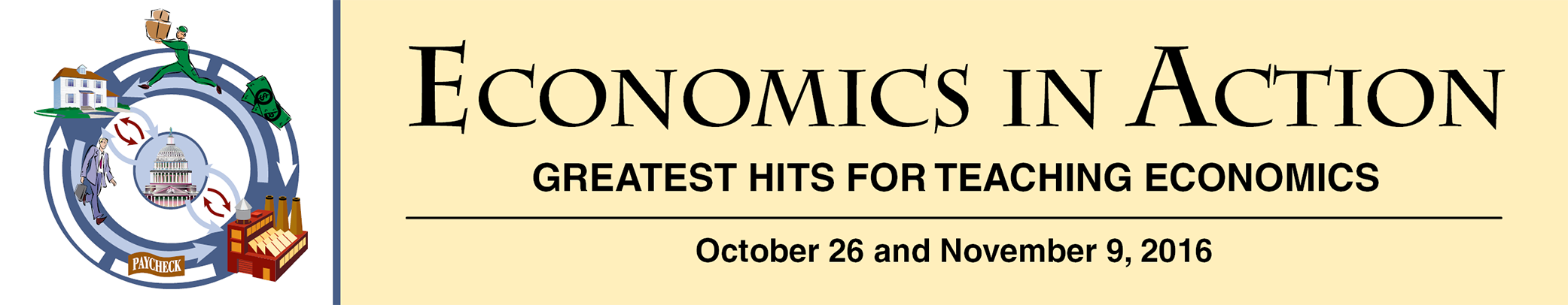 Economics in Action Greatest Hits for Teaching Economics