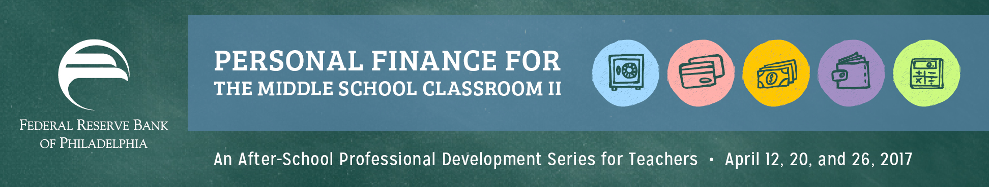 Personal Finance for the Middle School Classroom II
