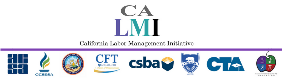 California Labor Management Initiative 2018 Summer Institute