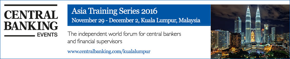 Central Banking Asia Training Series 2016