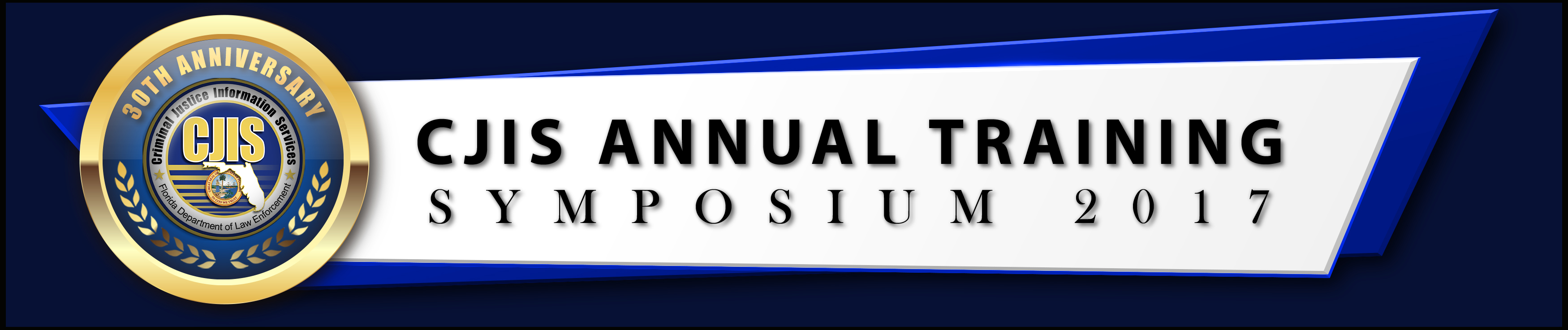 2017 CJIS 30th Annual Training Symposium