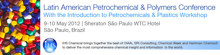 Latin American Petrochemicals & Polymers Conference, with Introduction to Petrochemicals & Plastics Workshop