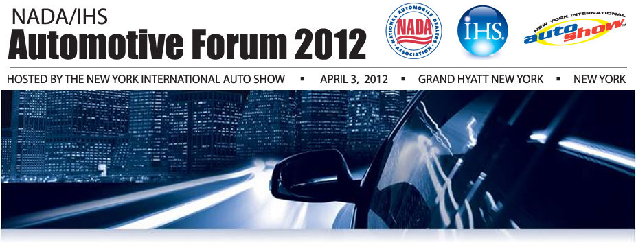NADA/IHS Automotive Forum 2012