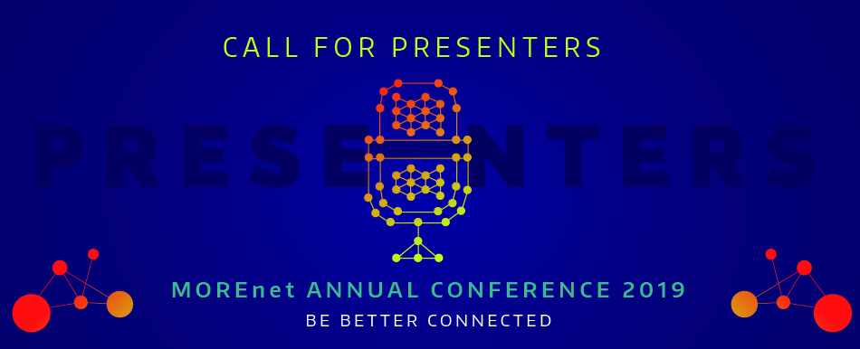 2019 Call for Presentations for MOREnet's Technical Conference