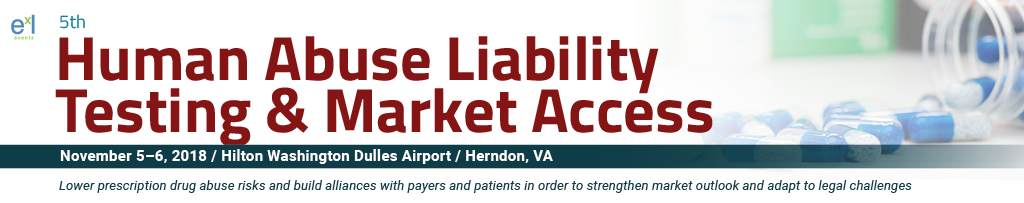 5th Human Abuse Liability Testing & Market Access