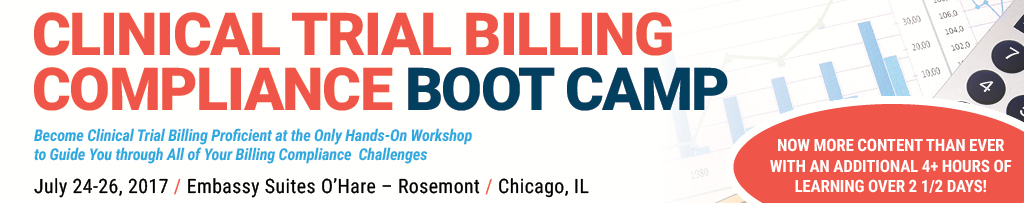 Clinical Trial Billing Compliance Boot Camp - Chicago