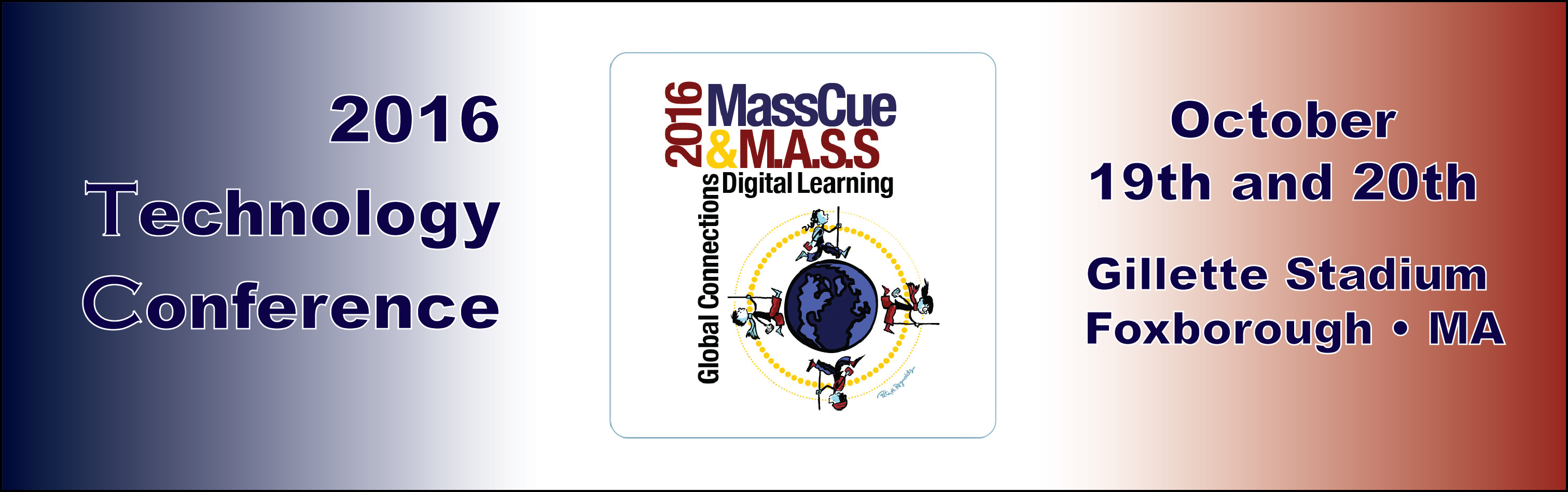 MassCUE/M.A.S.S.  Technology Conference 2016