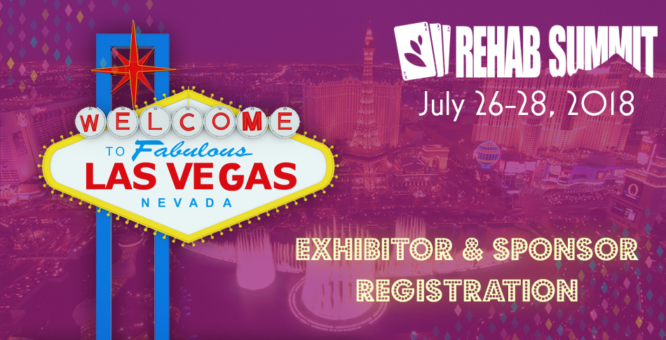 12th Annual Rehab Summit Conference & Expo: Sponsor & Exhibitor Registration