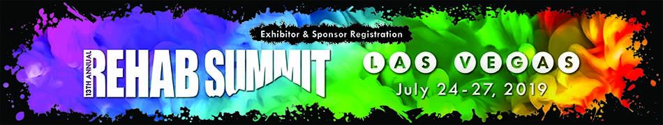 13th Annual Rehab Summit Conference & Expo: Sponsor & Exhibitor Registration