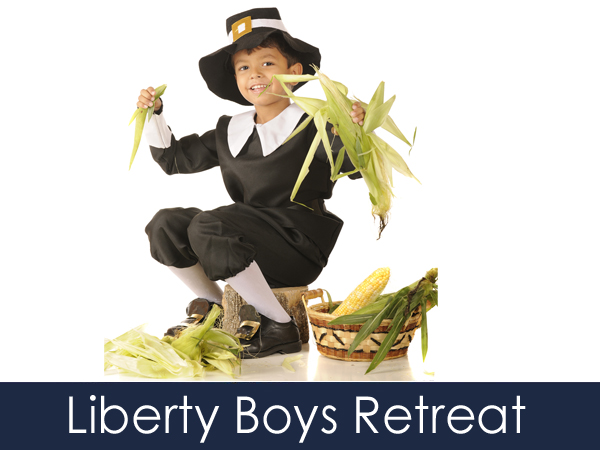 Fall 2019 Liberty Boys Retreat: Be a Pilgrim for a Day