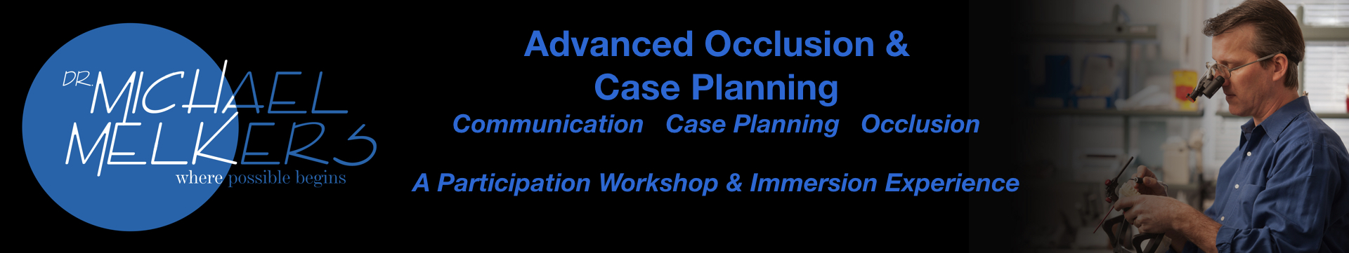 Advanced Occlusion & Case Planning Workshop April 2020