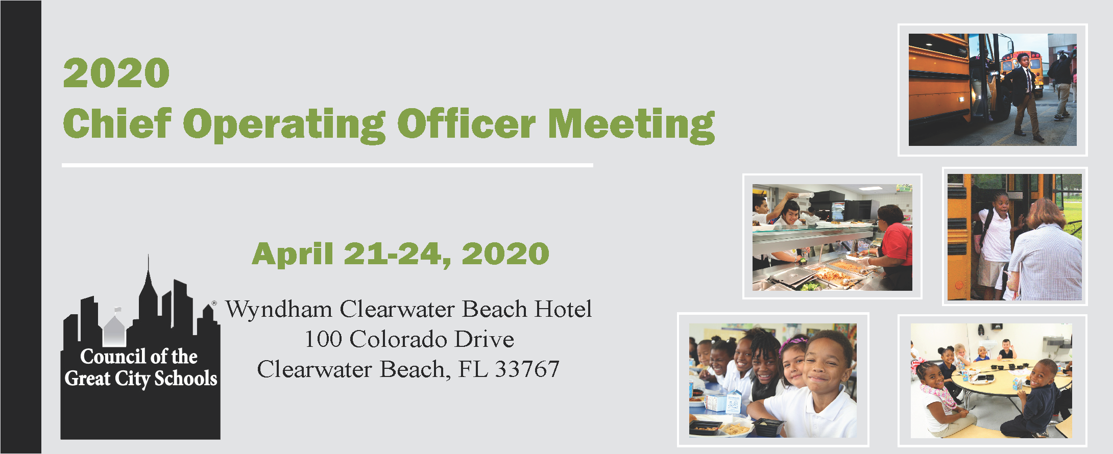 2020 Chief Operating Officers, Chief of Security, Directors of Facilities, Transportation and Food Services Annual Meeting