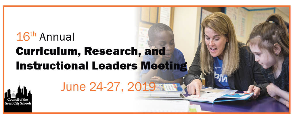 16th Annual Curriculum, Research, and Instructional Leaders Meeting