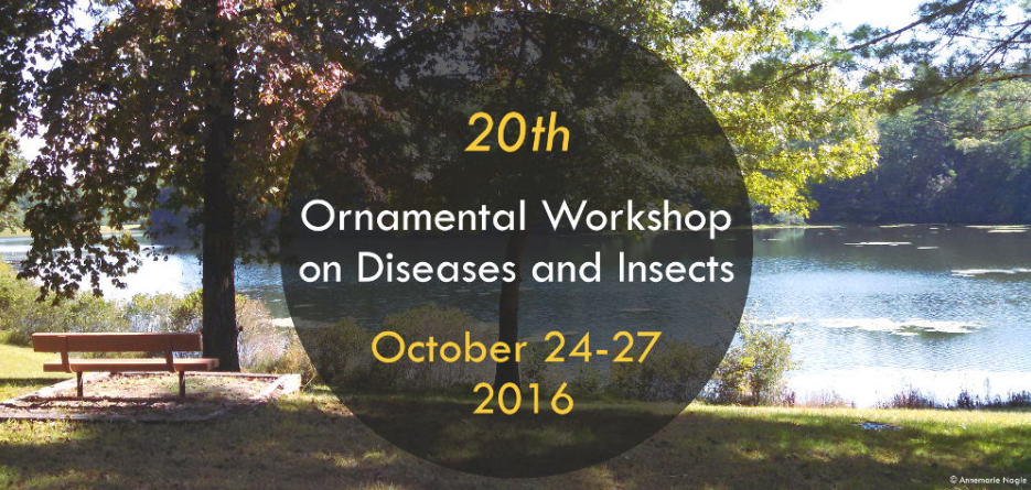 20th Ornamental Workshop on Diseases and Insects