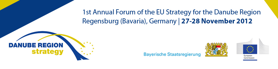 1st Annual Forum of the EU Strategy for the Danube Region Regensburg (Bavaria)