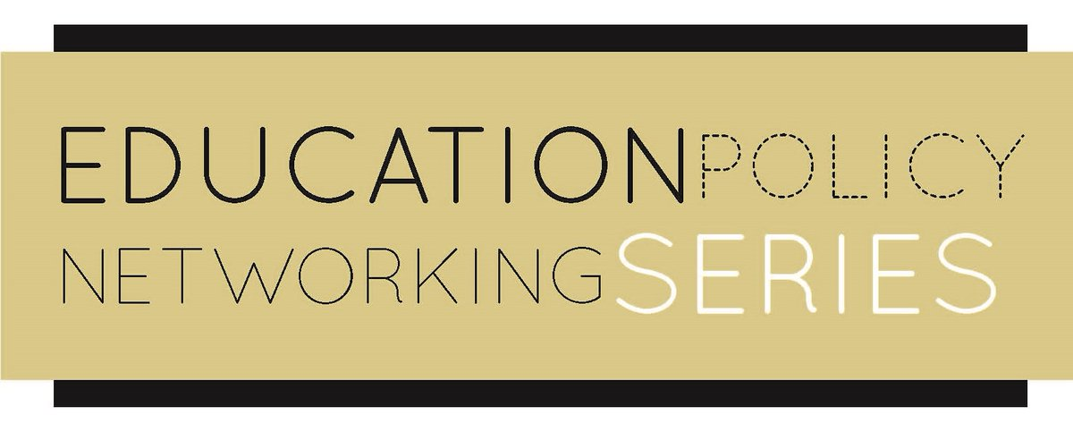 February Education Policy Networking Series