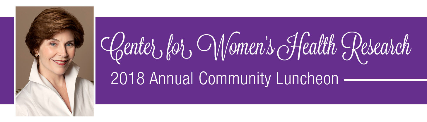 2018 Center for Women's Health Research Annual Community Luncheon