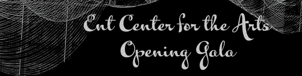 Ent Center for the Arts Opening Gala