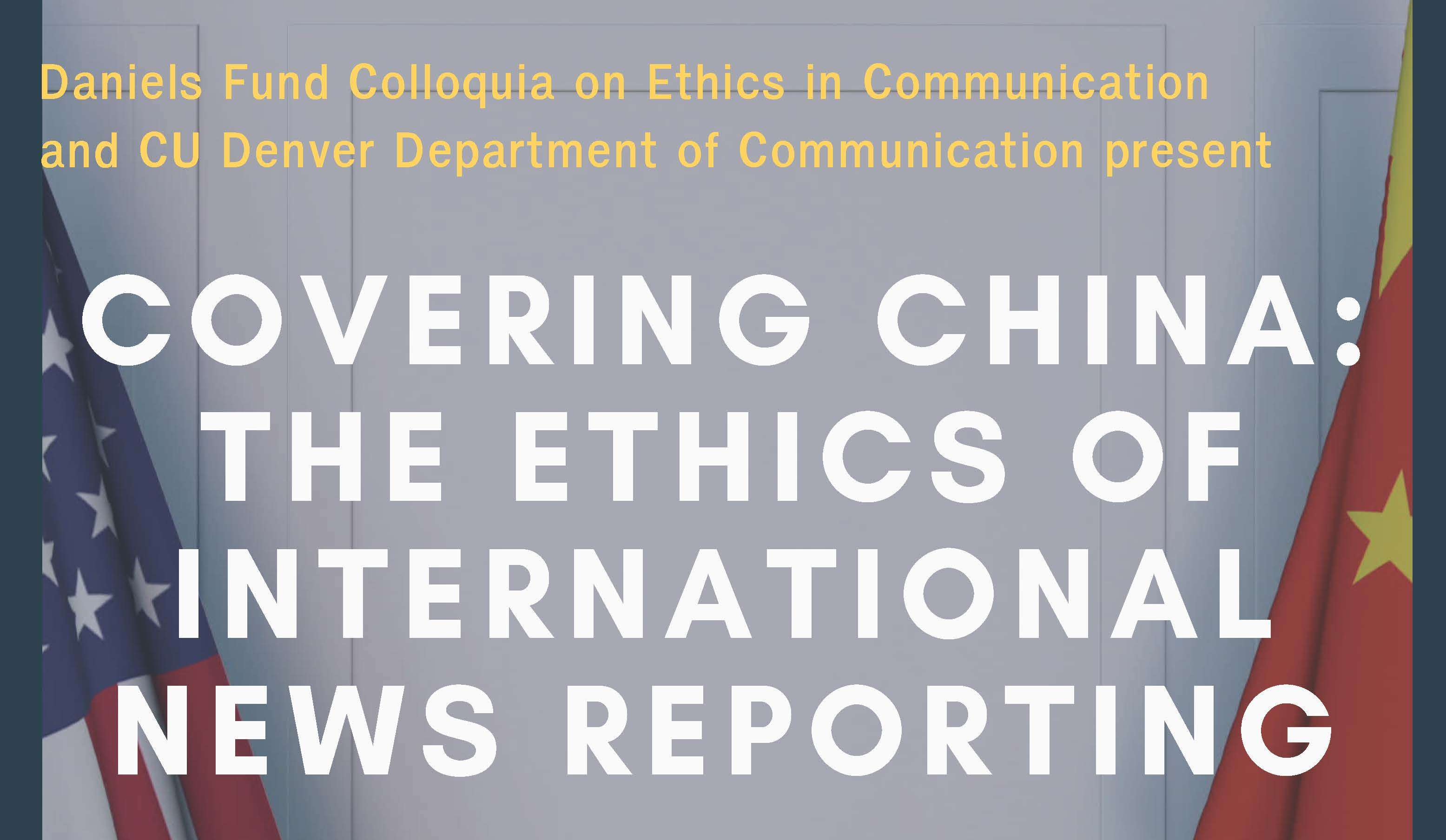Covering China: The Ethics of International News Reporting