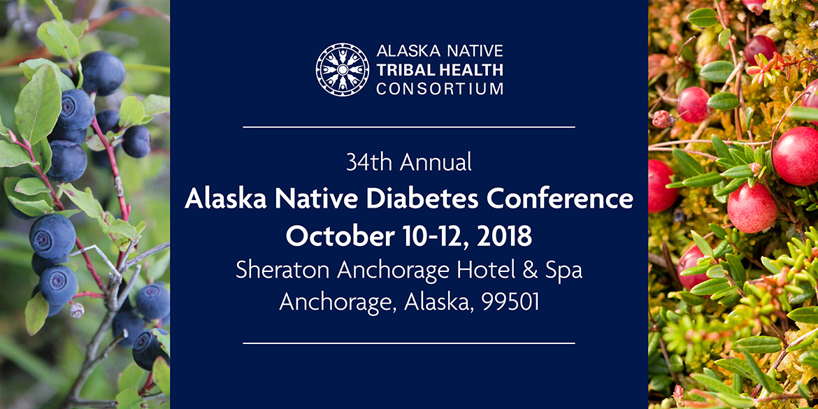 35th Annual Alaska Native Diabetes Conference 2019