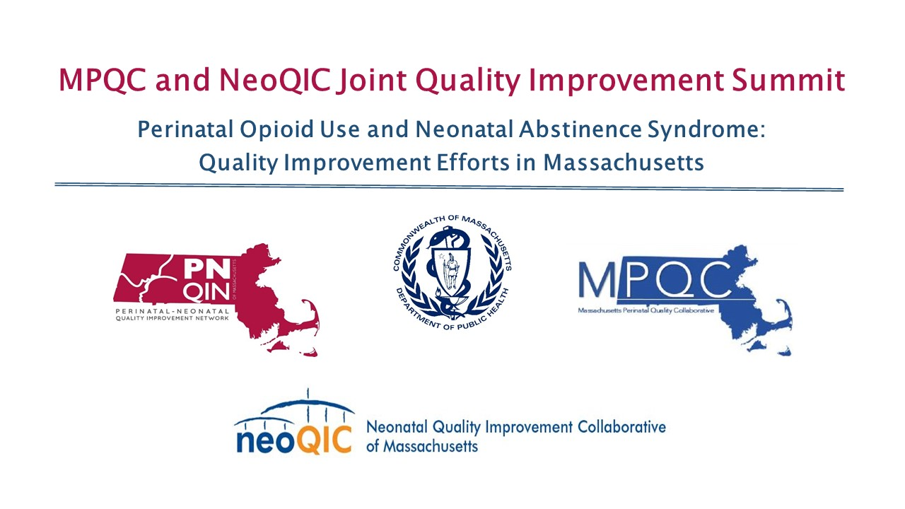 (245/180) Perinatal Opioid Use and Neonatal Abstinence Syndrome: Quality Improvement Efforts in Massachusetts