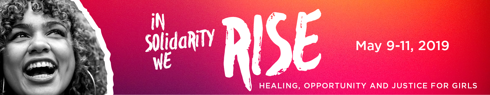 In Solidarity We Rise: Healing, Opportunity, and Justice for Girls 2019