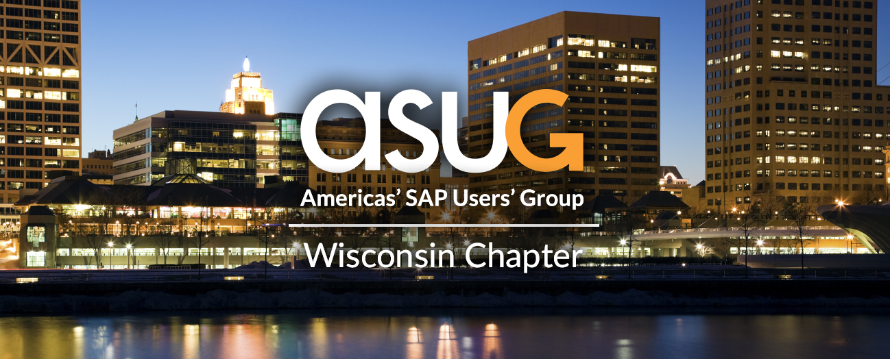 ASUG Wisconsin Chapter Meeting