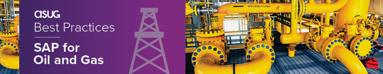ASUG Best Practices: SAP for Oil and Gas Conference