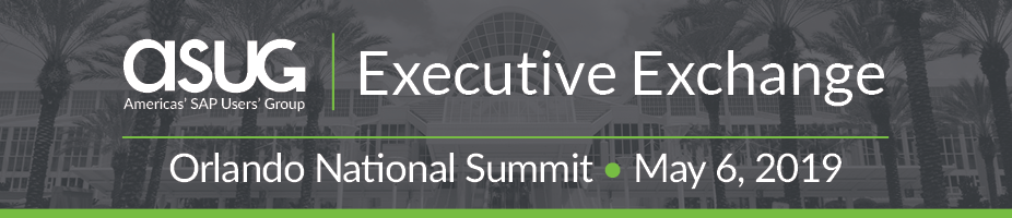 ASUG Executive Exchange Orlando National Summit
