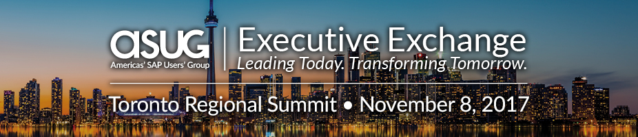 ASUG Executive Exchange Toronto Regional Summit