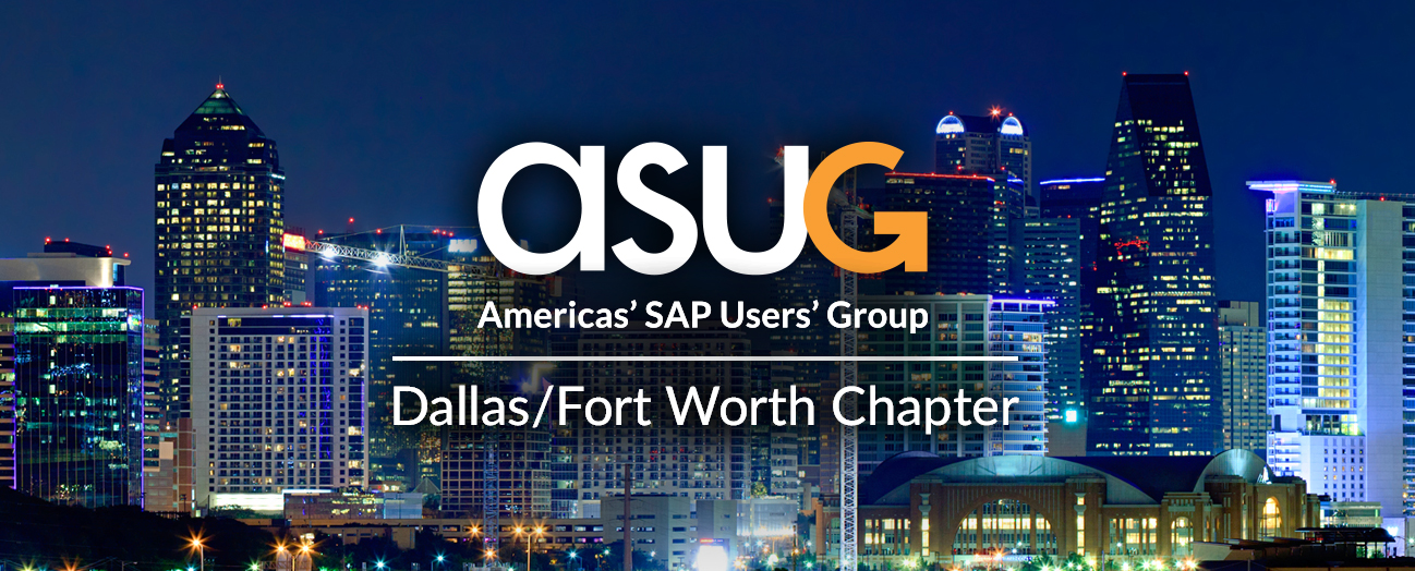 ASUG Dallas/Fort Worth Chapter Meeting - Fall 2017