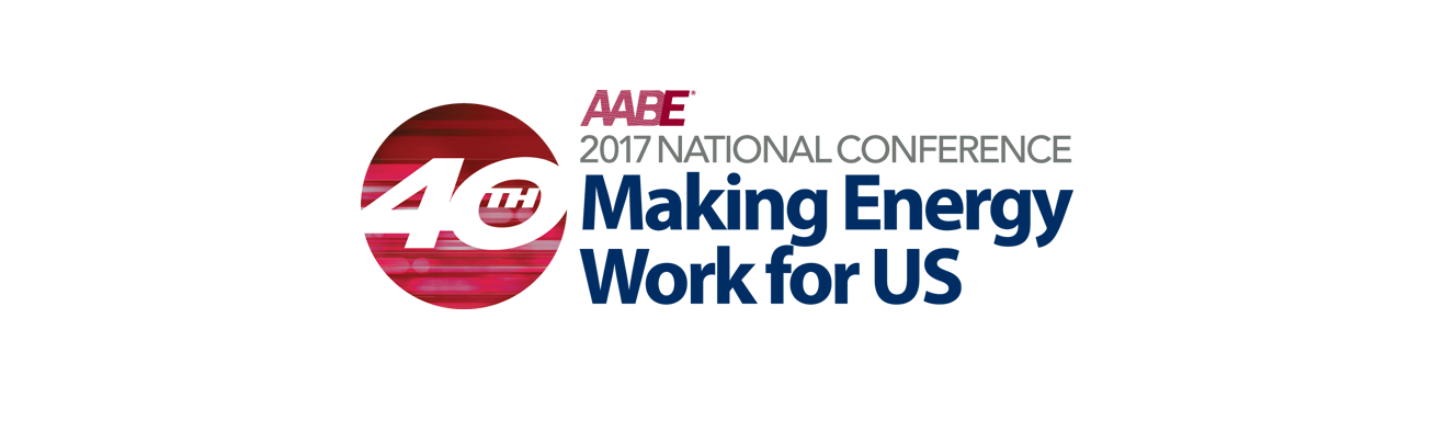 AABE 2017 National Conference: Making Energy Work for US