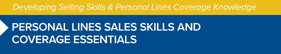 Personal Lines Sales Skills and Coverage Essentials - PA