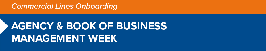 Agency & Book of Business Management Week