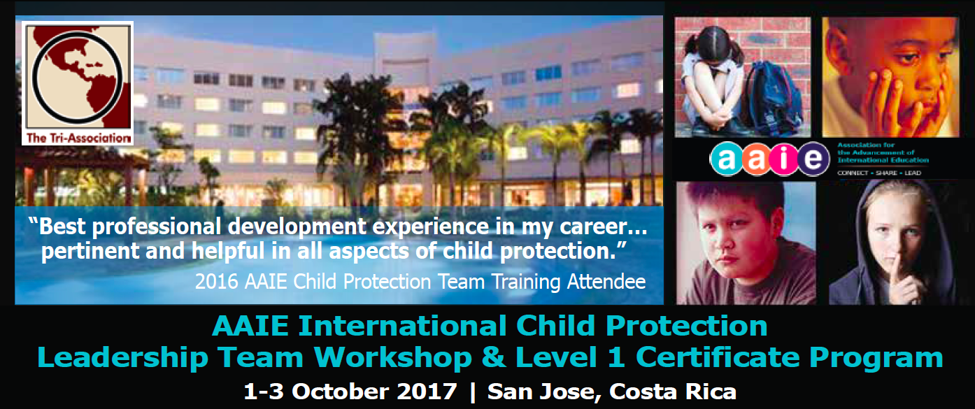 AAIE International Child Protection Leadership Team Training & Certificate Program Registration (Tri-Association 3 Day Pre-Conference)