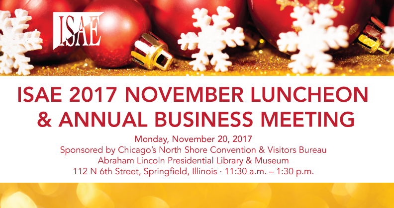 ISAE 2017 November Luncheon & Annual Business Meeting