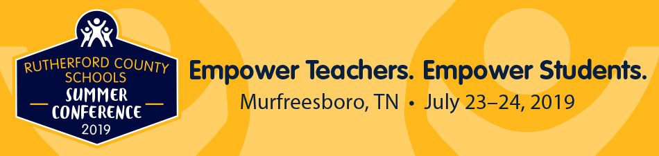 Rutherford County Schools Summer Conference 2019