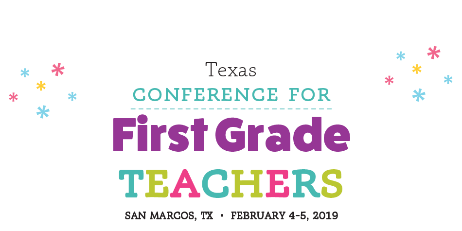 Texas Conference for 1st Grade Teachers