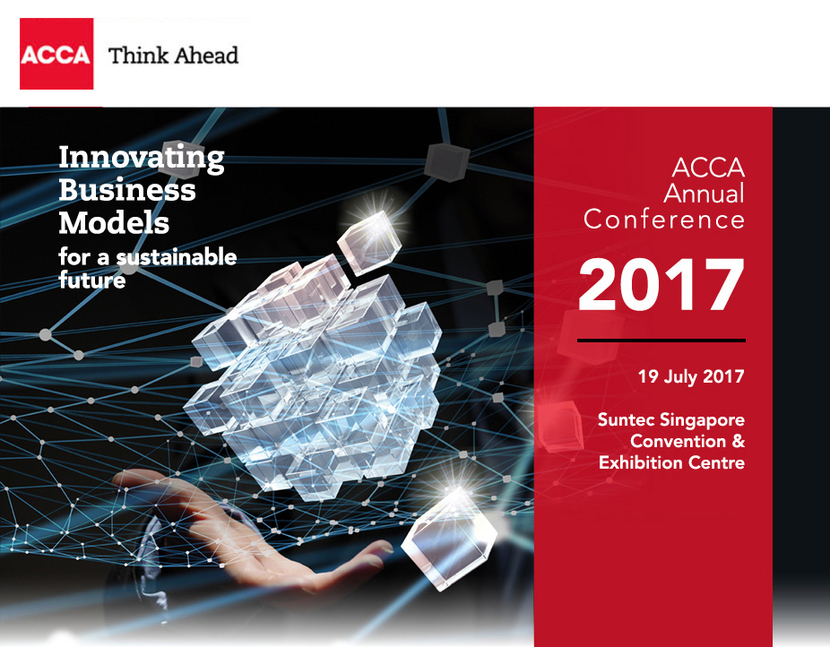 ACCA Singapore Annual Conference 2017 - Innovating Business Models for a Sustainable Future