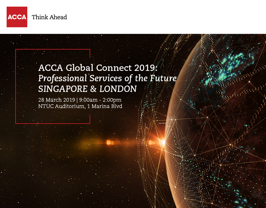 ACCA Global Connect 2019: Professional Services of the Future - Singapore & London