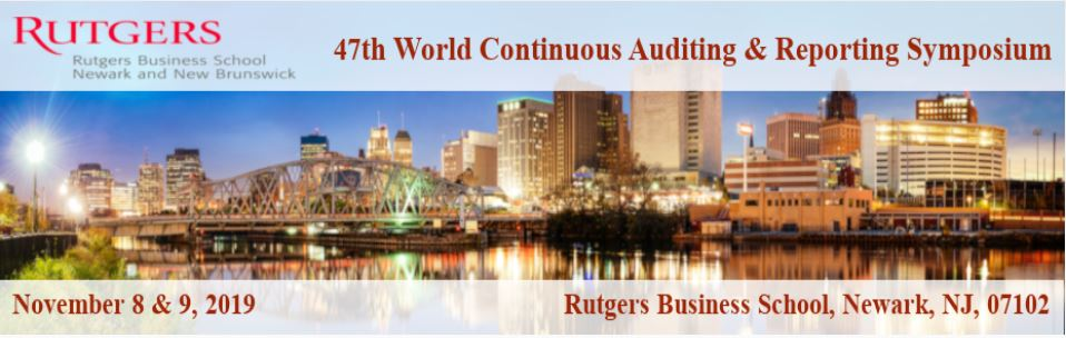 Rutgers Business School's 47th World Continuous Auditing & Reporting Symposium