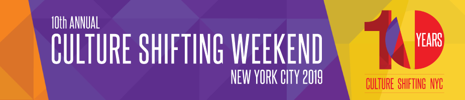 10th Annual Culture Shifting Weekend NYC