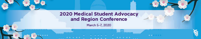 2020 AMA Medical Student Advocacy and Region Conference (MARC)