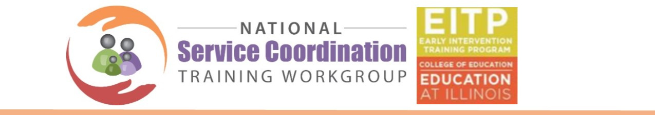 The Role of the Service Coordinator in Building Relationships in Early Intervention
