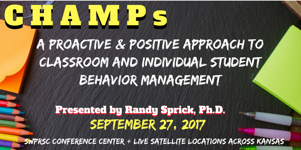 Randy Sprick: A Proactive & Positive Approach to Classroom Behavior Management