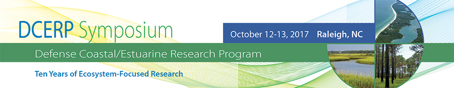 Defense Coastal/Estuarine Research Program (DCERP) Symposium: Ten years of ecosystem-focused research