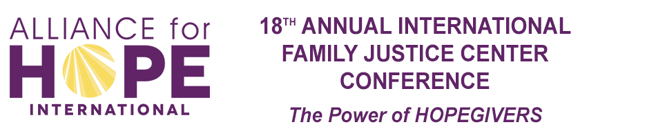 18th Annual International Family Justice Center Conference