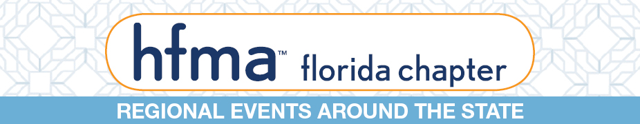 FL AAHAM / HFMA FL South Region One-Day Education Event